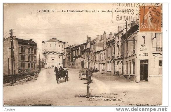 Chateau D Eau - Ref No 30- Verdun- Le Chateau D Eau Et La Rue Des Hauts Fins -plan Cafe De La Roche   -bon Etat - Châteaux D'eau & éoliennes