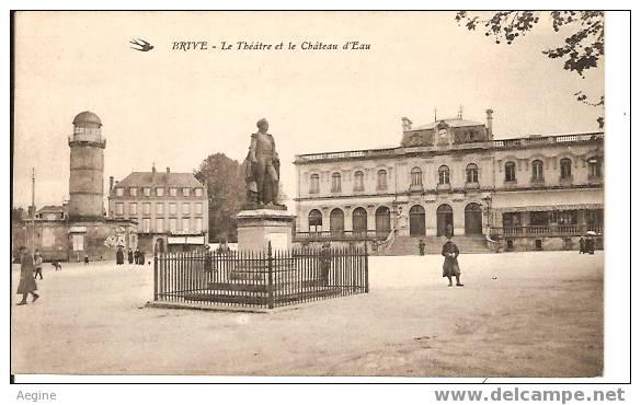 Chateau D Eau - Ref No 07- Brive - Le Theatre Et Le Chateau D Eau  - Bon Etat - Châteaux D'eau & éoliennes