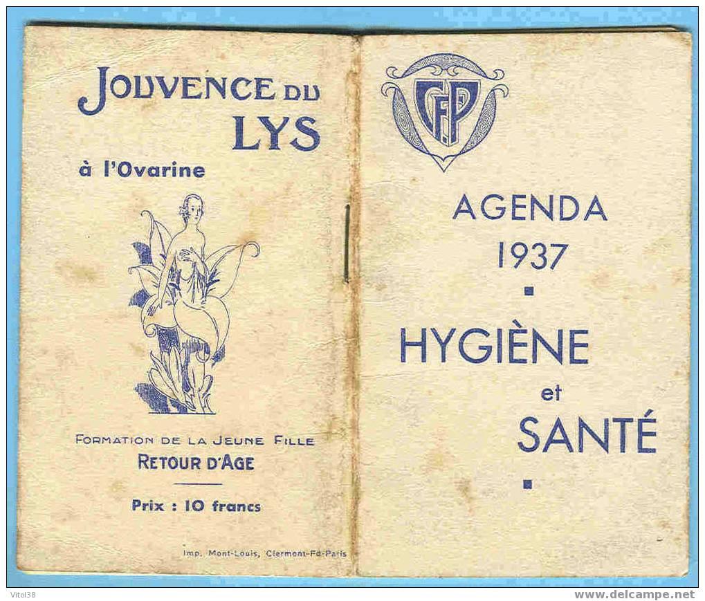 CALENDRIER 1937 AGENDA HYGIENE ET SANTE JOUVENCE DU LYS A L'OVARINE FORMATION DE LA JEUNE FILLE RETOUR D'AGE - Kalenders