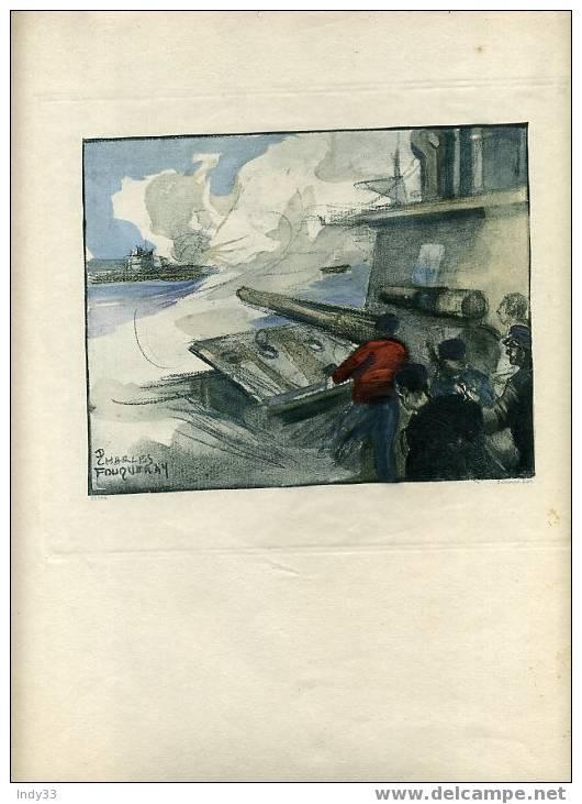 -  NAVIRE DE GUERRE PILONNANT UN SOUS-MARIN . GRAVURE EN COULEURS DE CHARLES FOUQUERAY SUR LA GUERRE DE 1914-18 - Boten