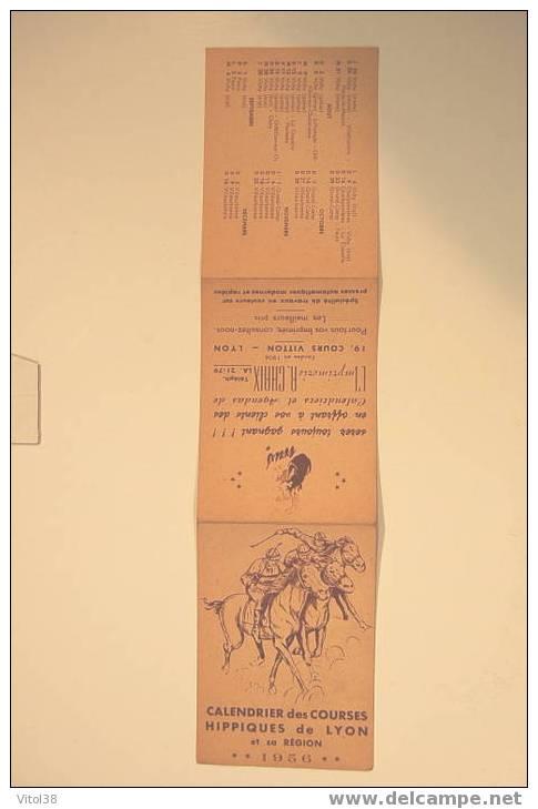 CALENDRIER 1956 DES COURSES HIPPIQUES DE LYON ET SA REGION VILLEURBANNE VICHY PARAY LE MONIAL G-CAMP FEURS MOULINS RILL - Calendari