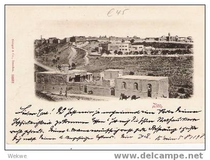 Pal029/  AK Von Zion 1898. - Palästina
