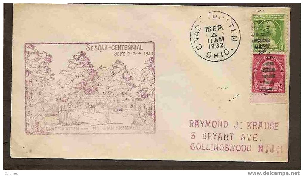 US - ONADENHUTTEN, OHIO - MORAVIAN MISSION - SESQUI-CENTENNIAL - VF 1932 CACHETED COVER To NEW JERSEY - Schmuck-FDC