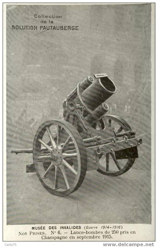 MILITARIA - Lance-bombes De 250 Pris En Champagne En 1915 - Collection Pautauberge - Equipment