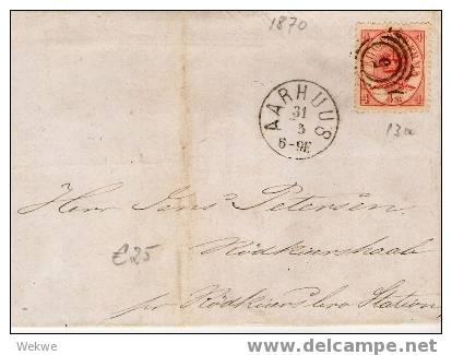 Dk-C9-015/ Mi. 13 A, 1870, Aarhuus. Excellente Zentrierung/Zähnung - 1864-04 (Christian IX)