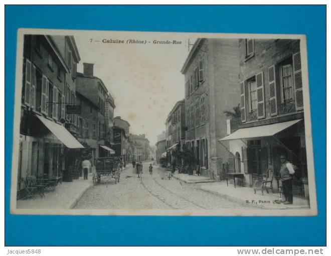 69) Caluire - N° 7 - Grande Rue  - Année  -  EDIT  B.F - Caluire Et Cuire