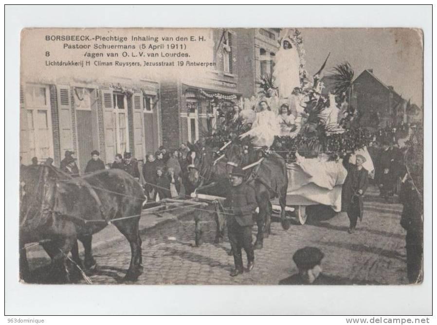 Borsbeek - Borsbeeck - Inhaling Pastoor Scheurmans 1911 - Wagen Van OLV Van Lourdes - Borsbeek