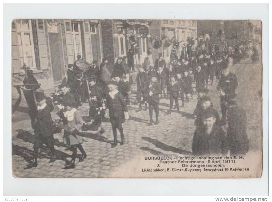 Borsbeek - Borsbeeck - Inhaling Pastoor Scheurmans 1911 - De Jongensscholen - Borsbeek