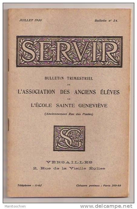 SERVIR BULLETIN TRIMESTRIEL DES ANCIENS ELEVES DE L'ECOLE STE GENEVIEVE A VERSAILLES - Vecchi Documenti