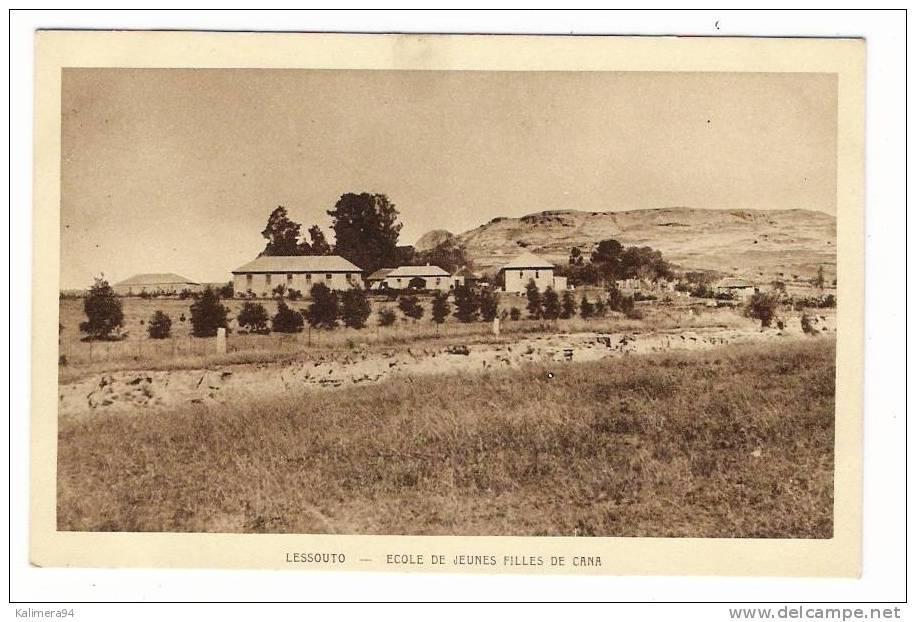 LESSOUTO  ( LESOTHO ) / ECOLE DE JEUNES FILLES DE CANA - Lesotho