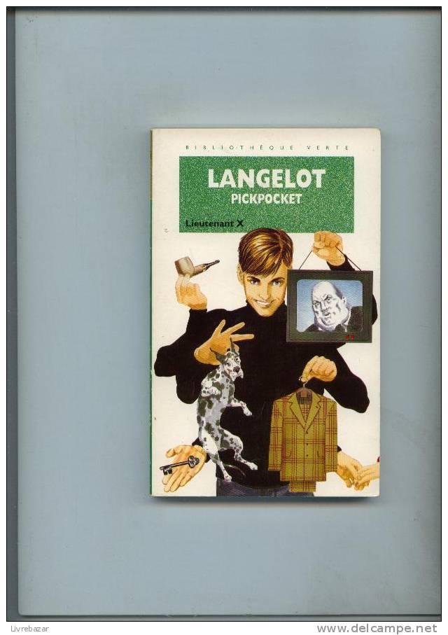 LANGELOT Pickpocket Lieutenant X Couverture Souple199 - Bibliotheque Verte