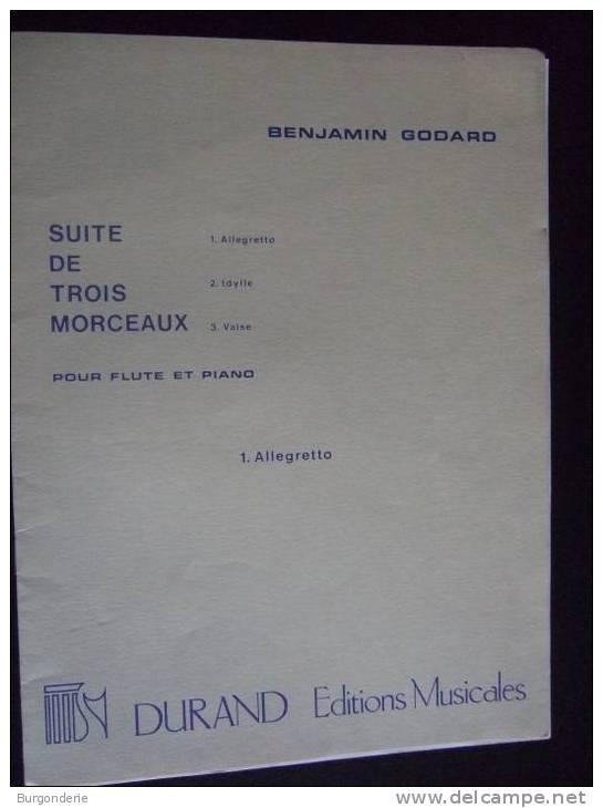 BENJAMIN GODARD/ SUITE DE TROIS MORCEAUX/ N°1 : ALLEGRETTO , OPUS 116 /POUR FLÛTE ET PIANO/ED. DURAND - Non Classés
