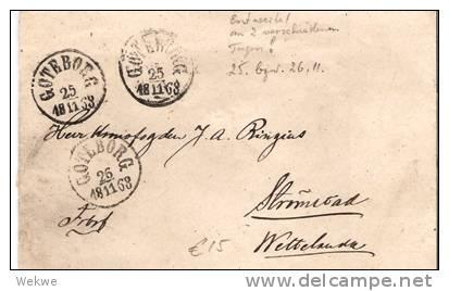 S-017/Göteborg 25.11.1868 26.11.1868, Entwerted Mit  2-Tage-Stpl.,.Brief N. Stromstad - Schweden