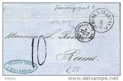 S-043/  Brief, Södrastbanan 1864 Nach Reims, Taxiert 10, Grenzstpl. Noel 1111 B - Schweden