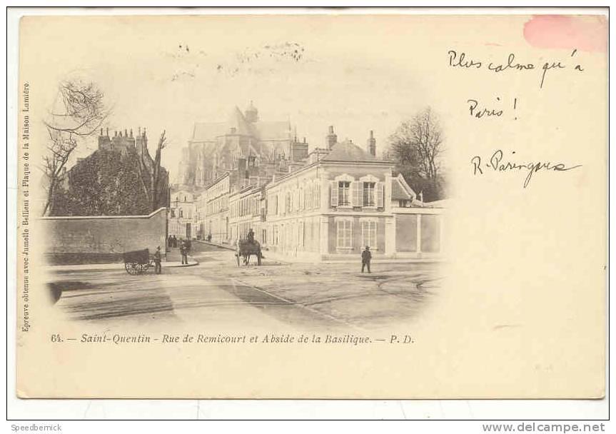 8738 SAINT QUENTIN - Rue De Remicourt Et Abside De La Basilique P.D. 64 . - Saint Quentin