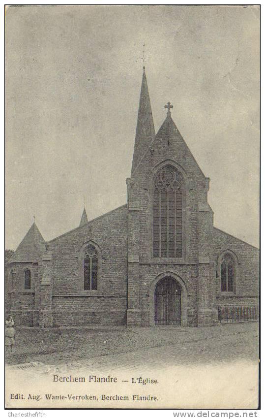 1906 *** BERCHEM FLANDRE - église *** édit. Aug. Wante - Kluisbergen