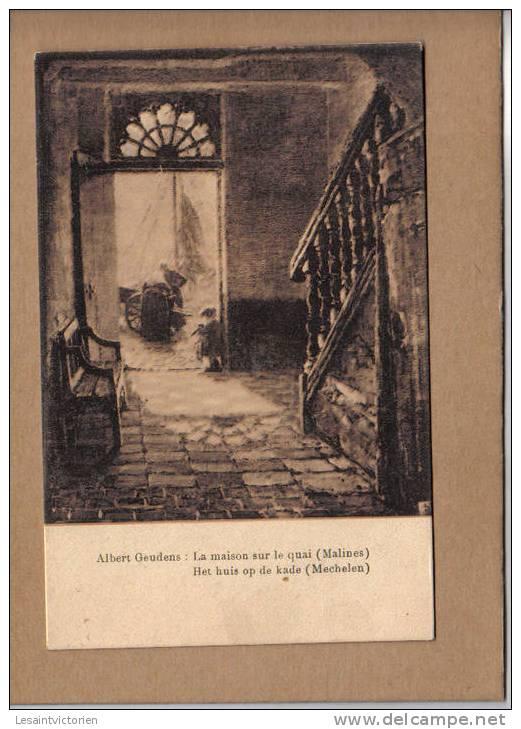 MALINES MECHELEN A.GEUDENS MAISON SUR LE QUAI HUIS OP DE KADE - Mechelen