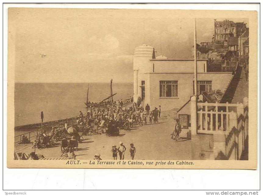 9172 AULT - La Terrasse Et Le Casino Vue Prise Des Cabines . Lévêque, Ault. - Ault