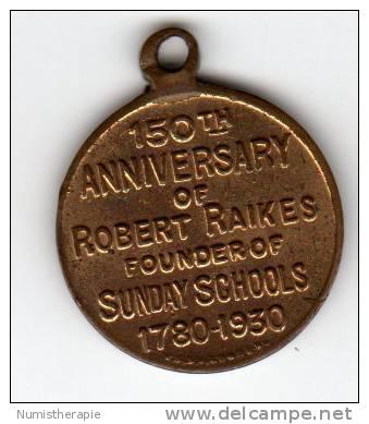 Robert Raikes 150e Anniversaire - Fondateur De Sunday Schools 1780-1930 - Verenigd-Koninkrijk