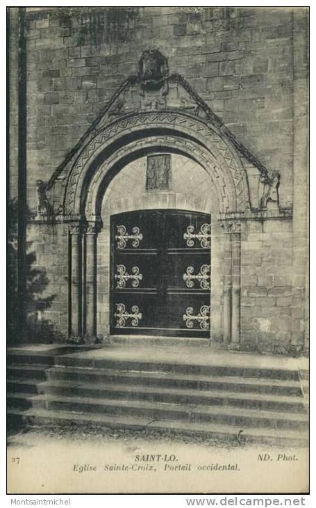 Saint-Lô Manche 50. Eglise Sainte-Croix, Portail Occidental. - Saint Lo
