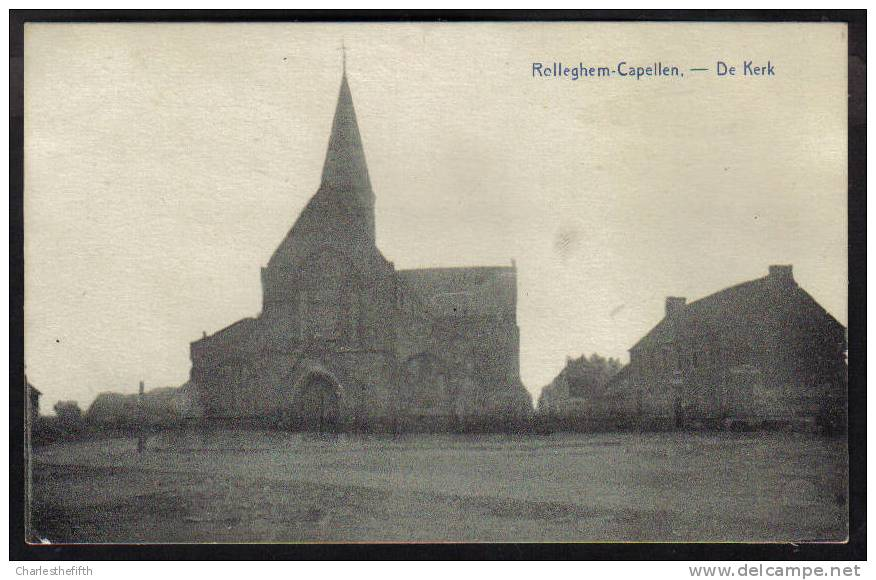 """"""" ROLLEGHEM - CAPELLEN """" De Kerk - édit. Lanoye !!! - Ledegem"""