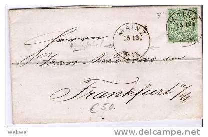 Ndp065/  NORDDEUTSCHER-POSTBEZIRK - Mainz, 1868. Einkreiser Ohne Jahr Auf 1 Kreuzer, Mi. 7 Nach Frankfurt A. M. - Norddeutscher Postbezirk