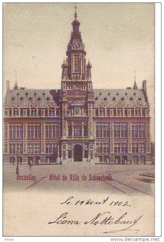 SCHAERBEEK = Hôtel De Ville - Carte Couleur (ss Edit.) 1902 - Schaarbeek - Schaerbeek