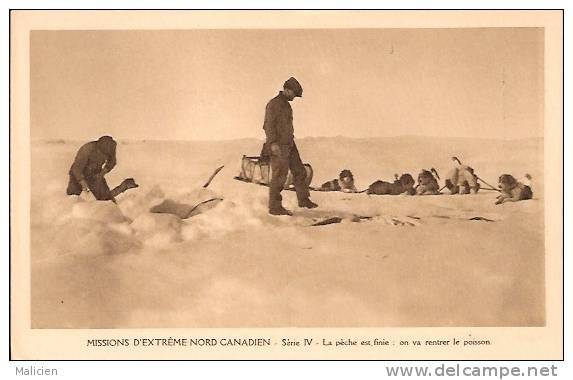 CANADA- Ref No 70- Missions D Extreme Nord Canadien - La Peche Est Finie ,on Va Rentrer Le Poisson  - Bon Etat - Canada