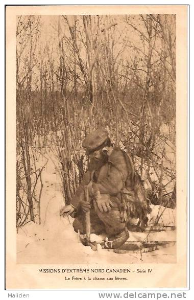 CANADA - Quebec -ref No 07- Missions D Extreme Nord Canadien -le Frere A La Chasse Aux Lievres - Chasse - Canada