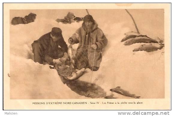 CANADA - Quebec -ref No 06- Missions D Extreme Nord Canadien -les Freres A La Peche Aux Poissons Sous La Glace - Canada