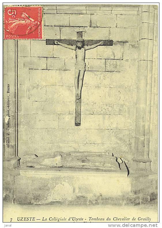 -  UZESTE - LA COLLEGIALE D'UZESTE - TOMBEAU DU CHEVALIER DE GRAILLY - VIEUX CHRIST- - Monuments