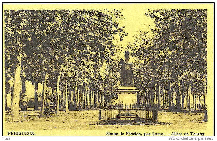 -   PERIGUEUX - STATUE DE FENELON PAR LAMO - - Monuments