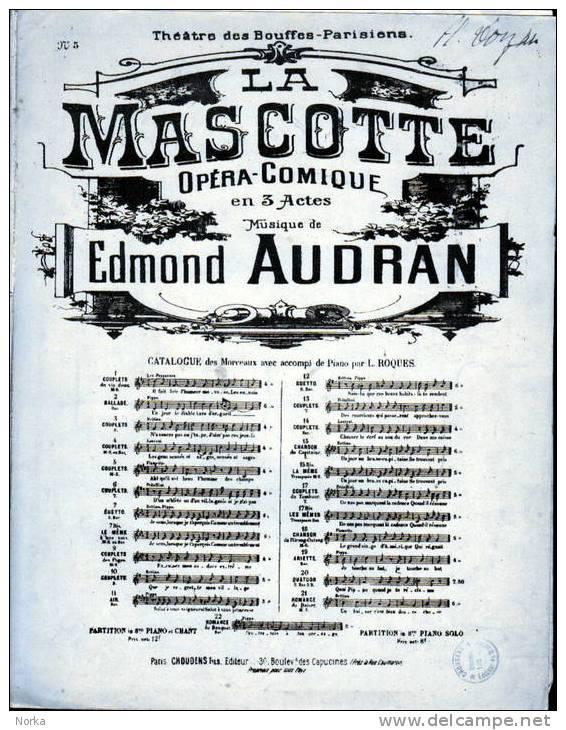 Partitions: LA MASCOTTE. Musique De Edmond AUDRAN. - Opern