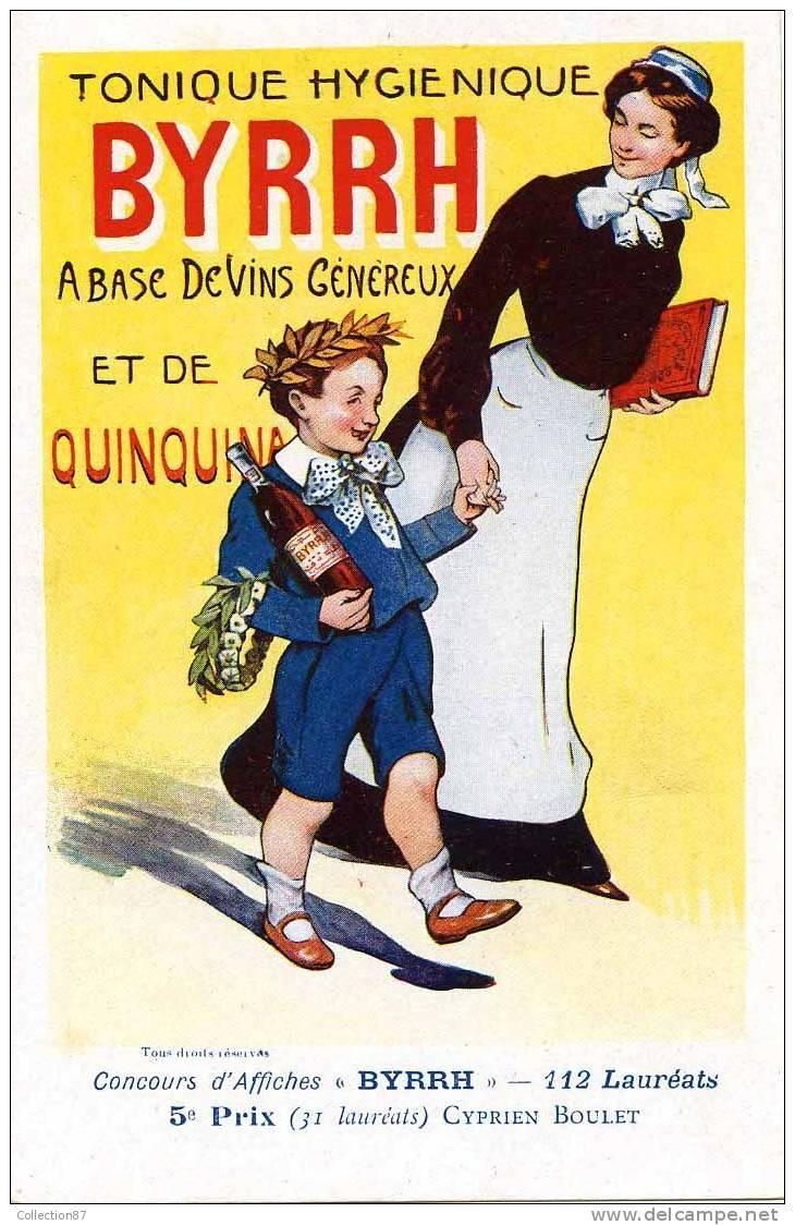 ART NOUVEAU - PUBLICITE BYRRH - CONCOURS D´AFFICHES 1906 - N° 19 - ILLUSTRATEUR C. BOULET - VIN- VINS- ECOLIER 1er PRIX - Publicidad