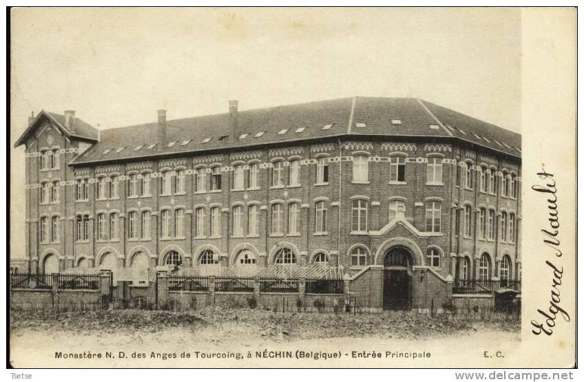 Néchin - Monastère De N-D Des Anges De Tourcoing - Entrée Principale -1906 - Estaimpuis
