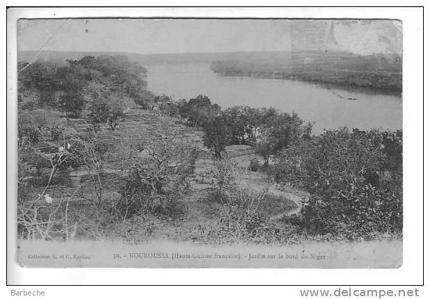 KOUROUSSA .- Jardin Au Bord Du Niger .579.C - Guinée Française