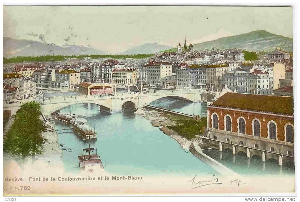 Genève  - Pont De La Coulouvrenière Et Le Mont-Blanc - GE Geneva