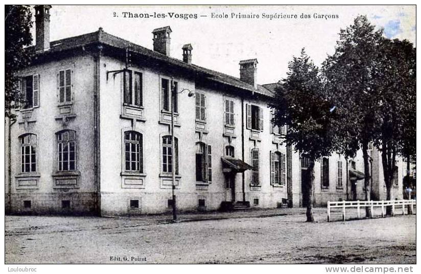 88 THAON LES VOSGES ECOLE PRIMAIRE SUPERIEURE DES GARCONS EDIT POIROT - Thaon Les Vosges