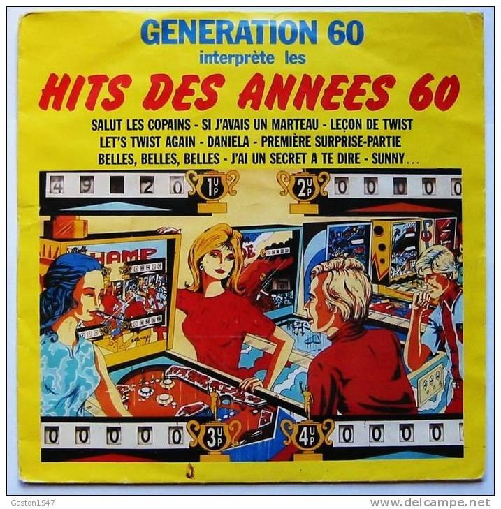 GENERATION 60 Interprète Les Hits Des Années 60. - Disco, Pop