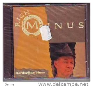 RICH  MINUS  °°°° BORDELINE  BLUES  CD ALBUM    12  TITRES - Country & Folk
