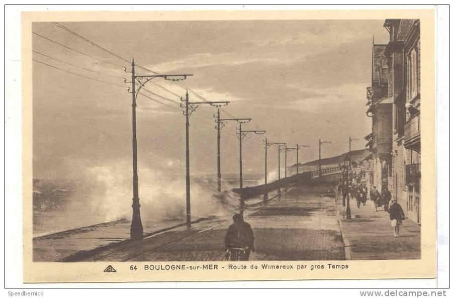 10243 Boulogne Sur Mer. Route Wimereux Gros Temps.  CAP 64 - Boulogne Sur Mer