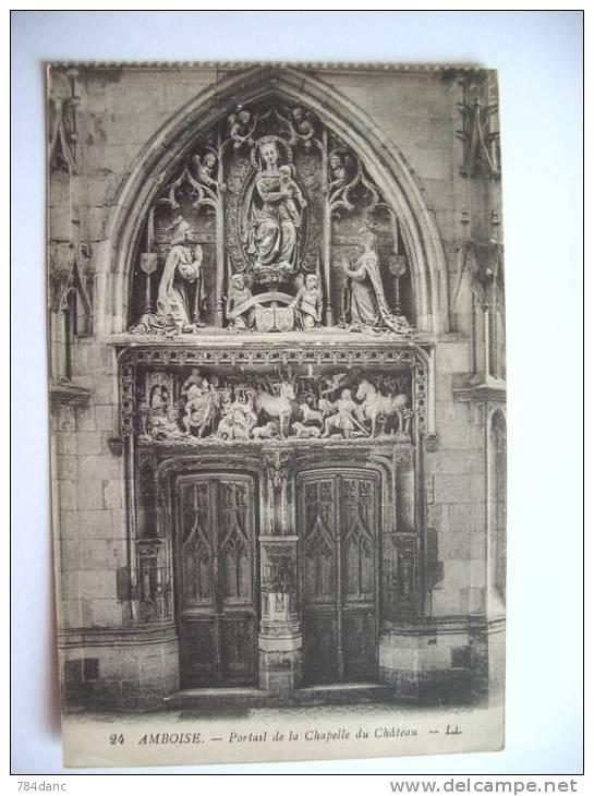 Amboise - Portail Chapelle Du Chateau - Amboise