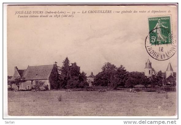 37 , JOUE LES TOURS , La CROUZILLERE , Vue Generale Des Restes Et Dependance De L'ancien Chateau - Frankreich