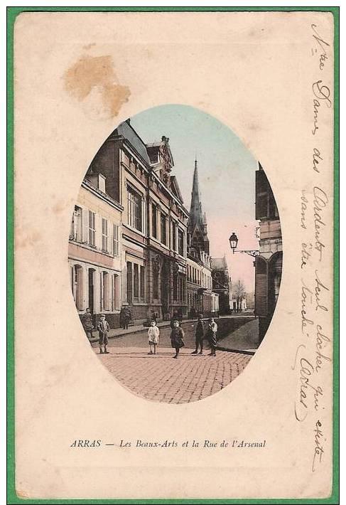 ARRAS - Les Beaux-Arts Et La Rue De L´Arsenal - Arras