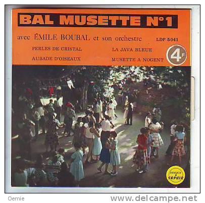 BAL  MUSETTE  No  1    PAR  EMILE  BOUBAL - Musicals