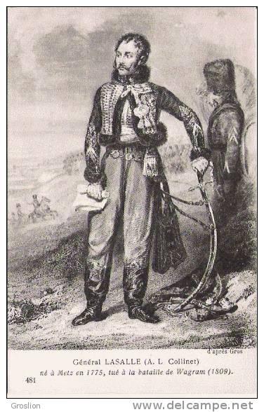 GENERAL LASALLE (A L COLLINET) 481 NE A METZ EN 1775 , TUE A LA BATAILLE DE WAGRAM (1809) - Histoire