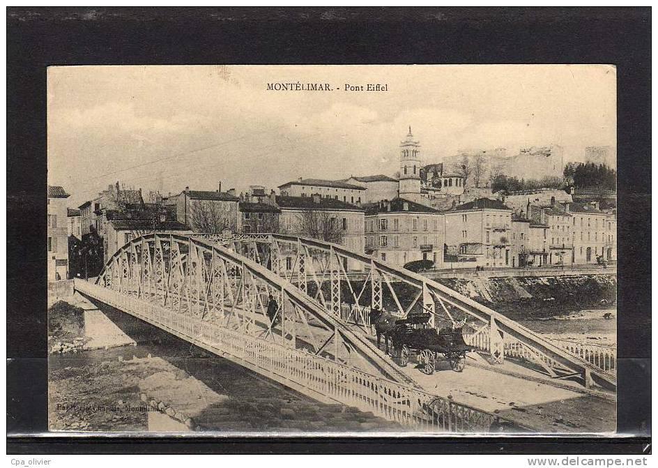 26 MONTELIMAR Quartier Du Fust, Pont Eiffel, Animée, Attelage, Ed Chapuis, 191? - Montelimar