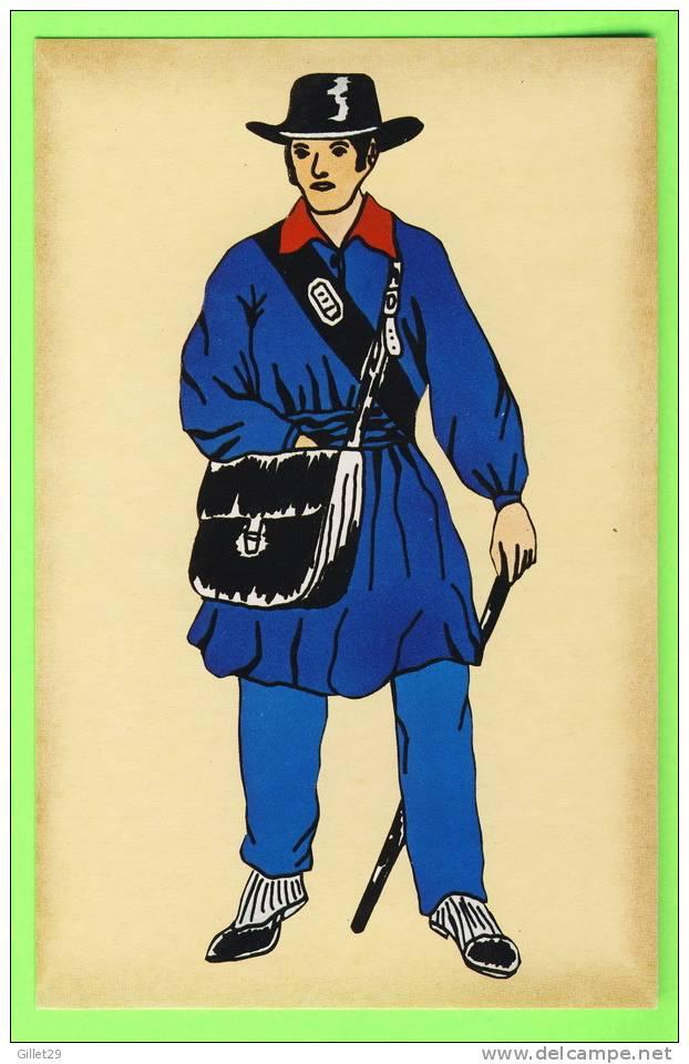 POSTE - FACTEUR RURAL EN COSTUME DE 1844 - IMP. PIERRON - - Poste & Facteurs