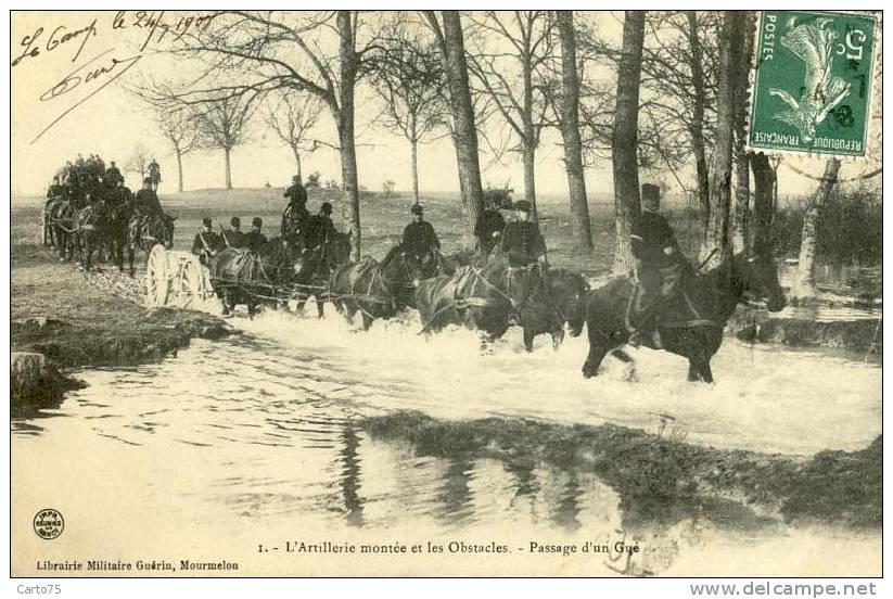 MILITARIA - Artillerie à Cheval - Passage D´un Gué - Manovre