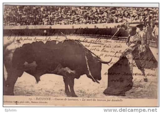 BAYONNE 1909 - Courses De Taureaux - Mort Du Taureau Par Descabello - Tauromachie - Bayonne
